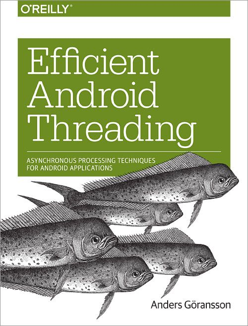 Review: Efficient Android Threading